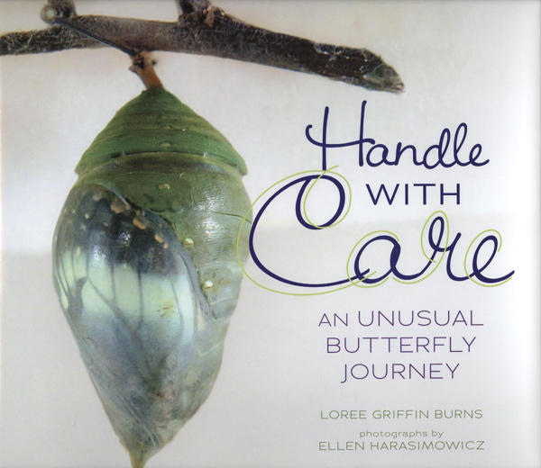Cover of Handle with Care An Unusual Butterfly Journey