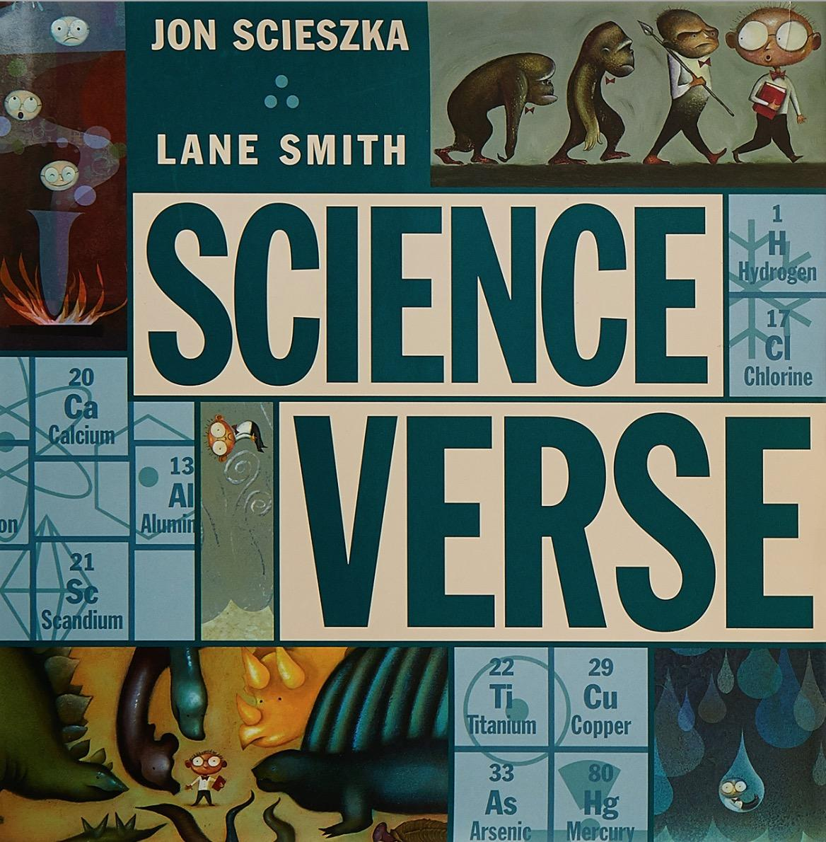 Book cover for Science Verse written by Jon Scieszka and illustrated by Lane Smith