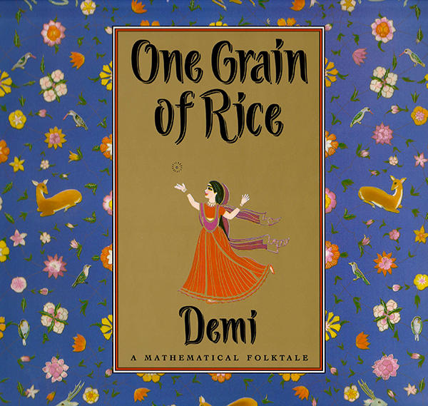 Cover Of One Grain of Rice, A Mathematical Folktale by Demi